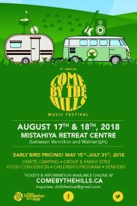 Come By The Hills Music Festival @ Mistahiya Retreat Centre