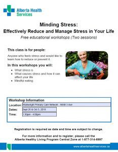 Minding Stress: Effectively Reduce and Manage the Stress in Your Life @ Wainwright Primary Care Network   Wainwright   Alberta   Canada