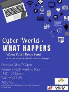 Cyber World: What Happens When Youth Press Send @ Ramada Hotel Meeting Room | Wainwright | Alberta | Canada